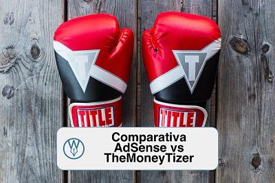 Comparativa AdSense vs TheMoneyTizer quien paga mas