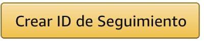 Crear ID de seguimiento de Amazon