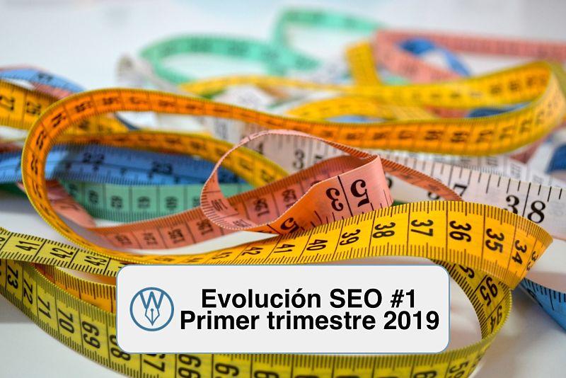 Evolucion SEO 1 primer trimestre 2019