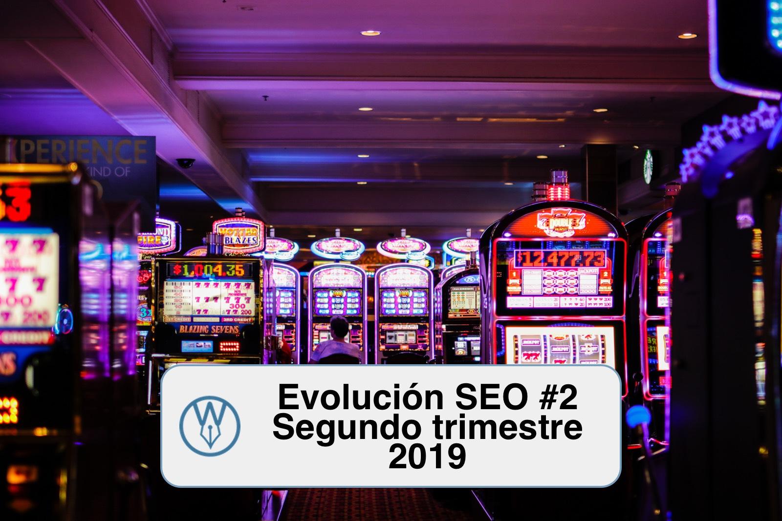 Evolucion SEO 2 segundo trimestre 2019