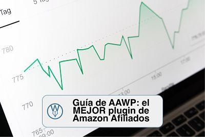 Guía AAWP completa el MEJOR plugin de Amazon Afiliados
