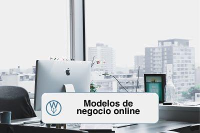 Modelos de negocio online que funcionan
