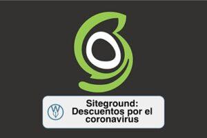 Siteground: Descuentos ante el coronavirus del 97%